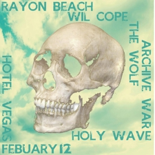 Holy Wave, The Wolf, Rayon Beach, Archive War, Wil Cope @ Hotel Vegas!!