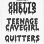 :::GHETTO GHOULS::: :::TEENAGE CAVEGIRL::: ::::QUITTERS:::: at Hotel Vegas!!