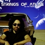 Strings Of Atlas Debut