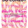You Should Do Comedy- TNM Open House