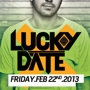Lucky Date @ Kingdom [2.22]