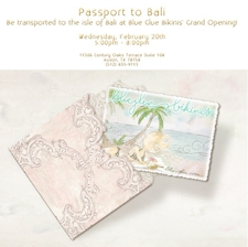 """Passport to Bali"" Grand Opening for Blue Glue Bikinis"