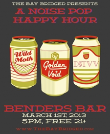 Noise Pop Happy Hour with Golden Void, Wild Moth, DSTVV