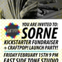 SORNE Kickstarter Fundraiser + Craftpop! Launch Party!