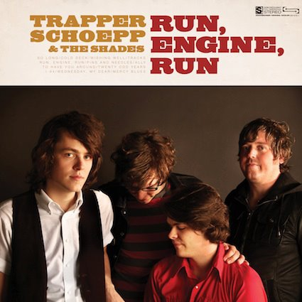 TRAPPER SCHOEPP & THE SHADES, w/THE4ONTHEFLOOR, + THE MIDNIGHT RERUNS