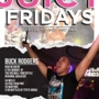 Juicy Fridays w/ DJ BUCK RODGERS & DJ LIMELIGHT