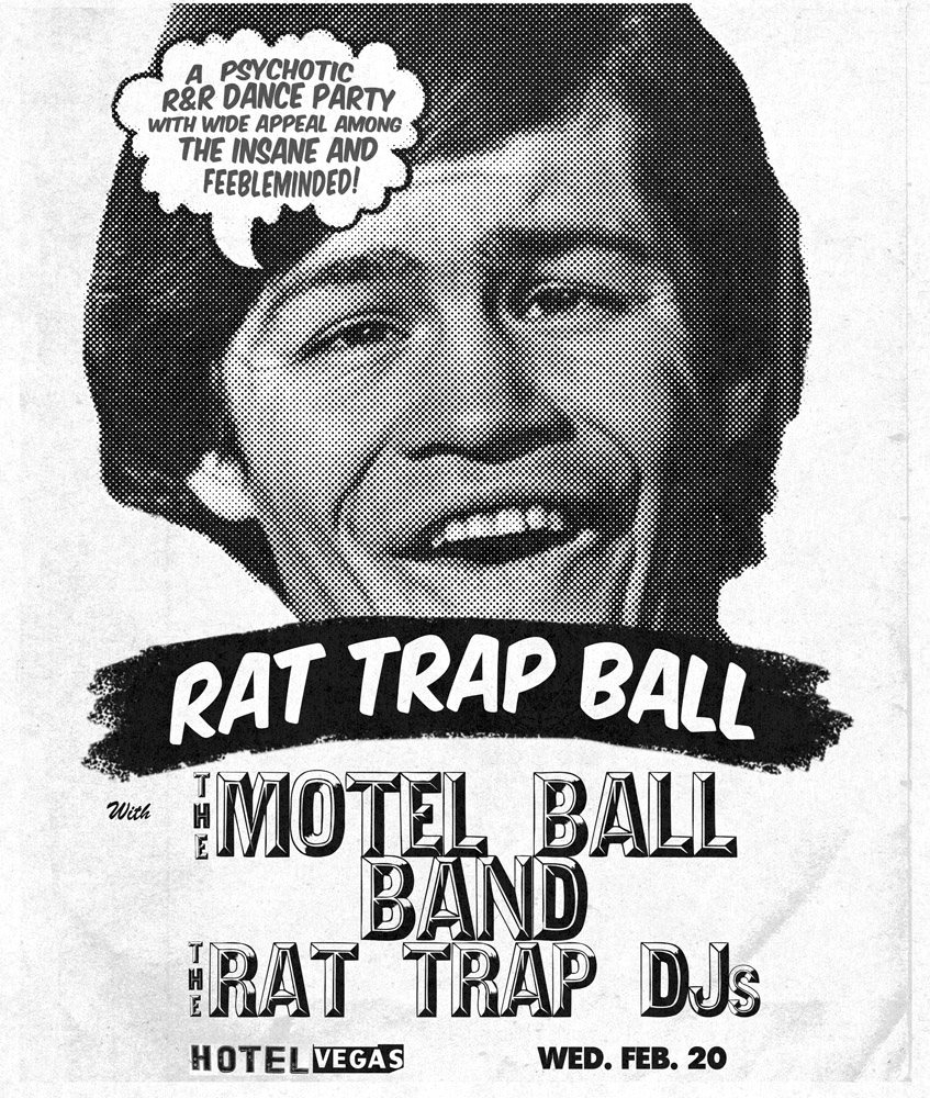 THE RAT TRAP BALL!! with The Motel Ball Band