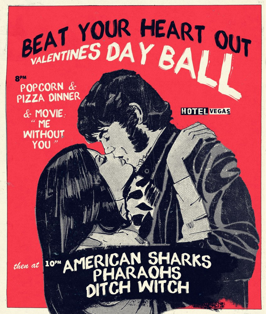 BEAT YOUR HEART OUT with AMERICAN SHARKS, DITCH WITCH, PHARAOHS