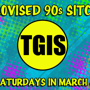 TGIS - Improvised 90's Sitcoms - Boy Greets World & Buddies!