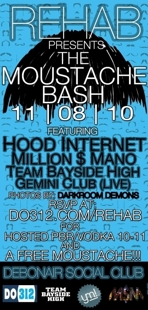 REHAB & DO312 present The Moustache Bash!!!