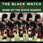  The Black Watch and Band of the Scots Guards