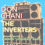 "Don Chani, The Inverters, Aimann ""Lionhead"" Raad"
