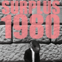  Surplus 1980 (rec. rel.), Disonova