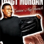 "Live Nation Presents TRACY MORGAN ""Excuse My French"""
