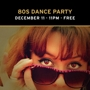 The Action Pack Presents: 80's Dance Party