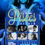 2nd Annual: A Pisces Affair