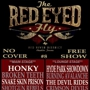 Red Eyed Fly's Unofficial Pre-SX Party ft. Snake Skin Prison, Shotgun Rebels & More (Free w/ RSVP on Do512)