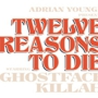 12 Reasons to Die Tour: Ghostface Killah with Adrian Younge's Venice Dawn