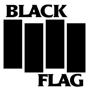 BLACK FLAG  (Greg Ginn, Ron Reyes, Gregory Moore, and Dale Nixon) with GOOD FOR YOU