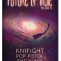 Red River Noise presents: Future of Indie Vol. III