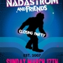 NADASTROM & FRIENDS CLOSING PARTY! (Free w/ RSVP on Do512)