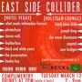EAST SIDE COLLIDER (Free w/ RSVP on Do512)