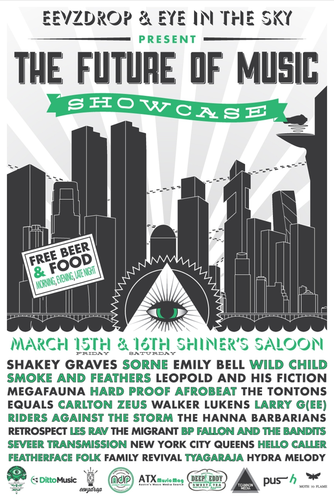 THE FUTURE OF MUSIC SHOWCASE - Day One (Free w/ RSVP on Do512)