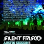 Silent Frisco Presents: Silent Frisco Austin Session5 - Night Three (Tickets)