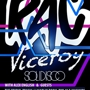 Girls & Boys with RAC + Viceroy + Solidisco + Alex English