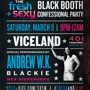 Vice Presents Fresh and Sexy Saturday: Viceland Night Party (RSVP)