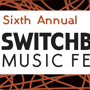 Switchboard Music Festival
