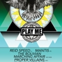  Play Me Records SX2013 Jumpoff (Free w/ RSVP on Do512) feat. MANTIS, REID SPEED, PROPER VILLAINS &amp; MORE