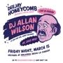 Deejay Honeycomb Presents: DJ ALLAN WILSON of !!! CHK CHK CHK
