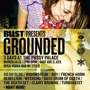 Bust Magazine presents GROUNDED (Day One) - FREE!