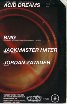 Stardust Presents:  Acid Dreams w/BMG, Jackmaster Hater and Jordan Zawideh