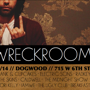 WRECKROOM tx (Free w/ RSVP on Do512)