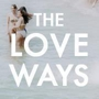 The Love Ways, Mosey, Automotive High School, The Love Ways, Pre War
