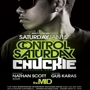 Control Saturdays presents<br /> DJ Chuckie