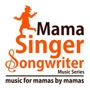 Free Music Series Spotlighting Local Mother Singer/Songwriters