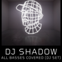 DJ Shadow: All Basses Covered Tour (Moved from The Belmont due to weather)