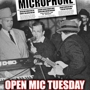 Open Mic Tuesday