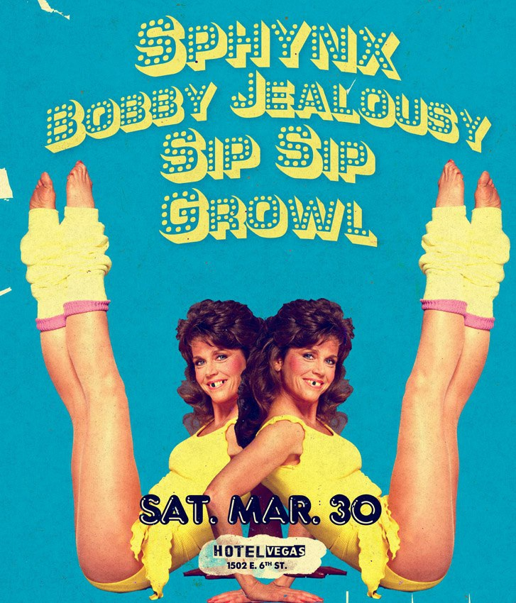 SPHYNX, BOBBY JEALOUSY, SIP SIP, GROWL!!! at Hotel Vegas!!