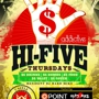 """Hi-FIVE"" Thursdays ($5 Entry 