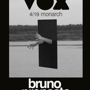 Vox presents Bruno Pronsato LIVE, Jimmy B, Brian Bejarano, Nick Williams
