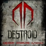 Destroid with Excision, Downlink, & KJ Sawka, with Special Guests Designer Drugs and DJ Dials