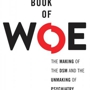 GARY GREENBERG, The Book of Woe: The Making of the DSM and the Unmaking of Psychiatry, In Conversation with STEVE SILBERMAN