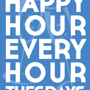  Happy Hour Every Hour - HH Specials ALL NIGHT!