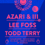  Lights Down Low 7th Anniversary, AZARI &amp; III, Lee Foss &amp; Todd Terry, Sleazemore, Richie Panic, Eli Glad, Joaquin Bartra, BT Magn