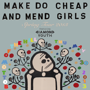 Cheap Girls, Make Do And Mend, Diamond Youth