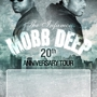 Live in The Atrium Mobb Deep &quot;20th Anniversary Tour&quot;
